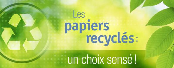 Les papiers recyclés: un choix sensé!